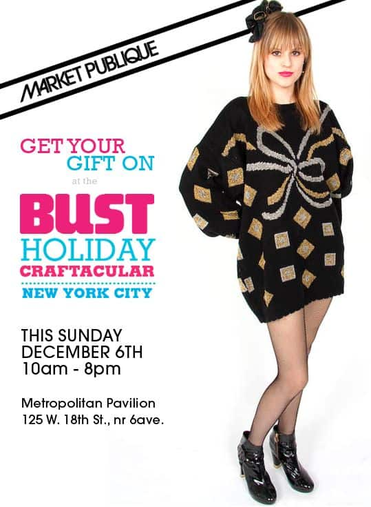 Market Publique at the Bust Craftacular TODAY!