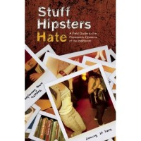stuff hipsters hate book cover