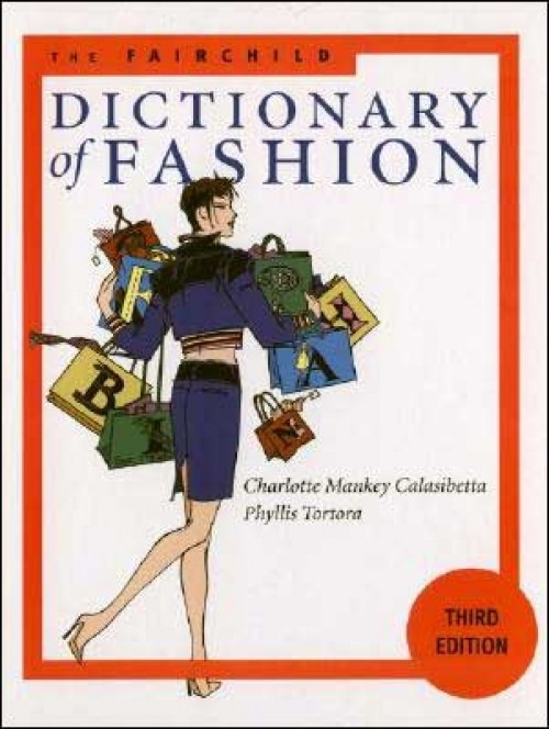 fairchild dictionary of fashion encyclopedia
