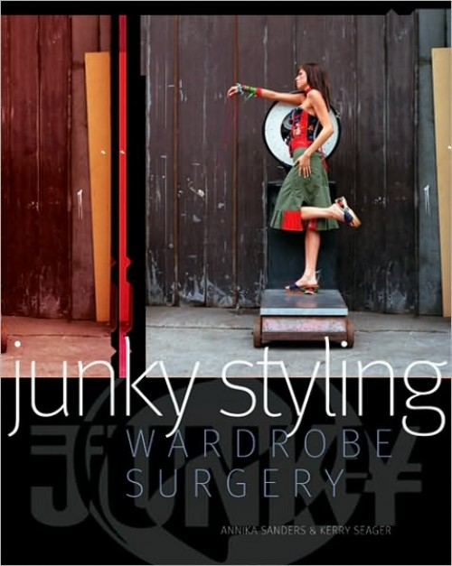 junky styling wardrobe book vintage fashion resource