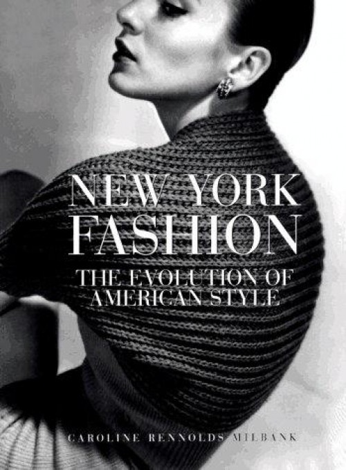 new york fashion the evolution of american style book