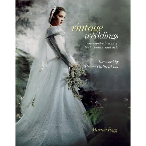 vintage weddings 100 years history fashion book
