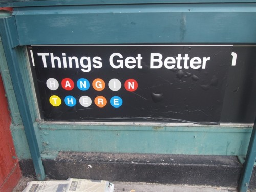 things get better graffiti tag subway