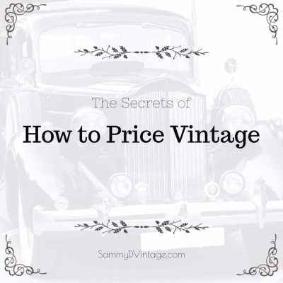 The 7 Secrets of How to Price Vintage