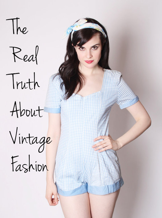 the real truth about vintage fashion