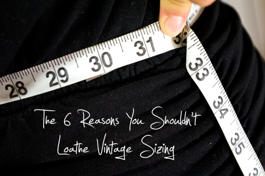 7 Reasons You Shouldn't Feel Bad About Vintage Sizing