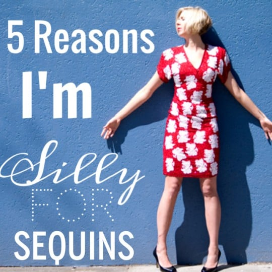 5 Reasons Why I'm Silly for Vintage Sequins