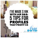 How I Made $18K with Air B&B: Tips & Tricks for a Profile That Profits!