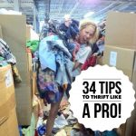 34 Tips to Thrift Store Shop Like a Pro! (Pass On to Newbies!)