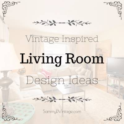 4 Vintage-Inspired Design Ideas Perfect for the Living Room