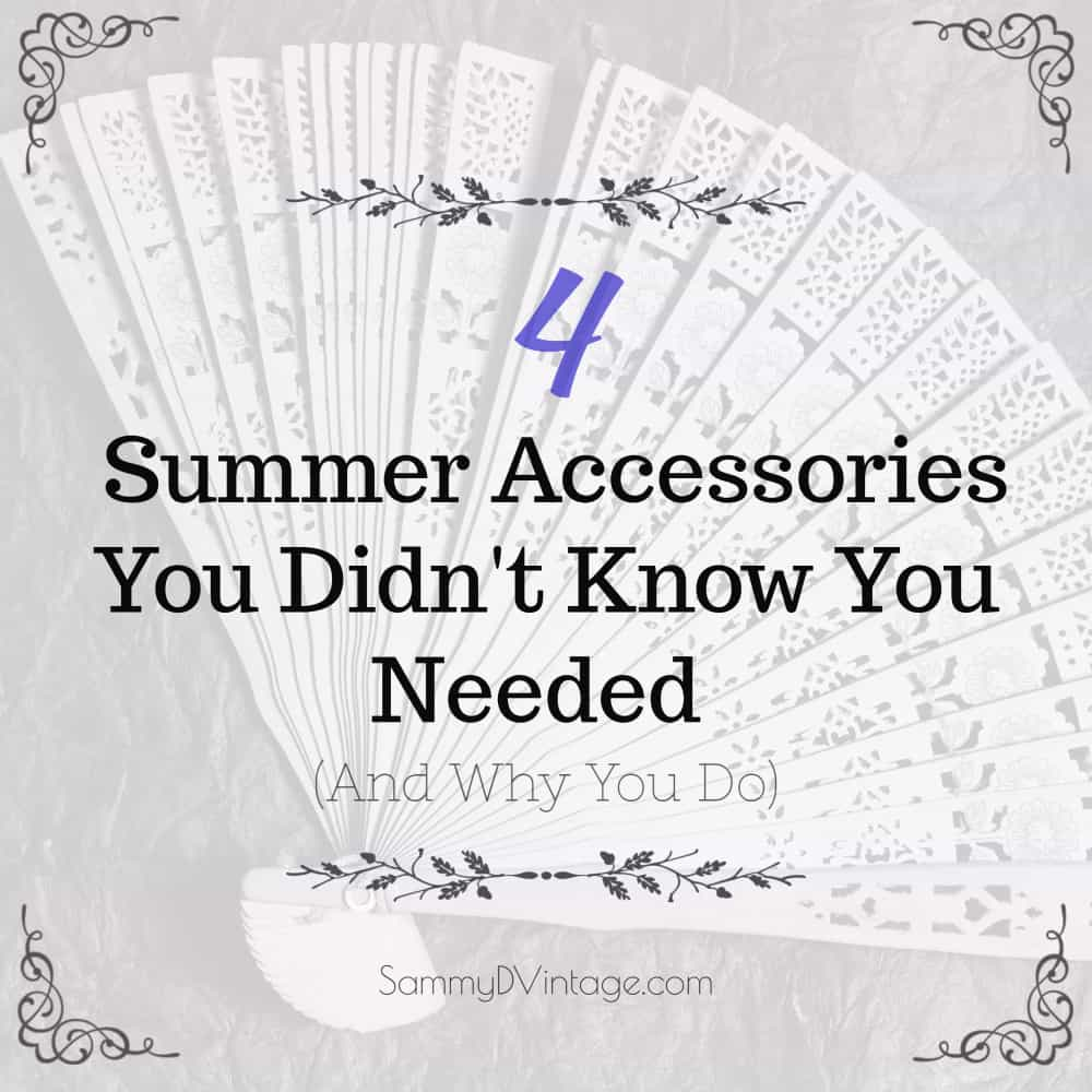 4 Summer Accessories You Didn't Know You Needed (And Why You Do)