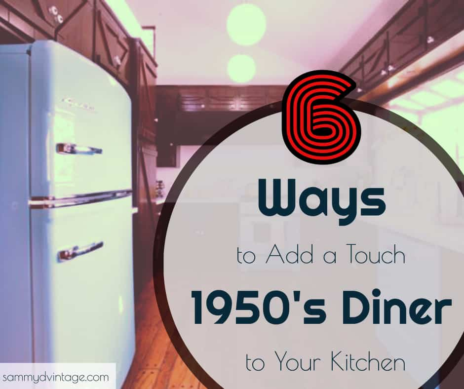 6 Ways to Add a Touch of 1950's Diner to Your Kitchen