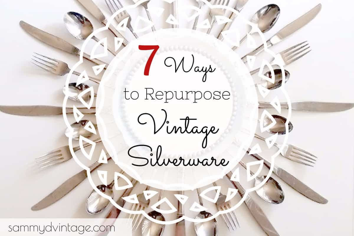 7 Ways to Repurpose Vintage Silverware