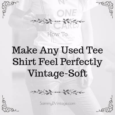 How To Make Any Used Tee Shirt Feel Perfectly Vintage-Soft