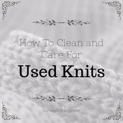 How To Clean and Care For Used Knits