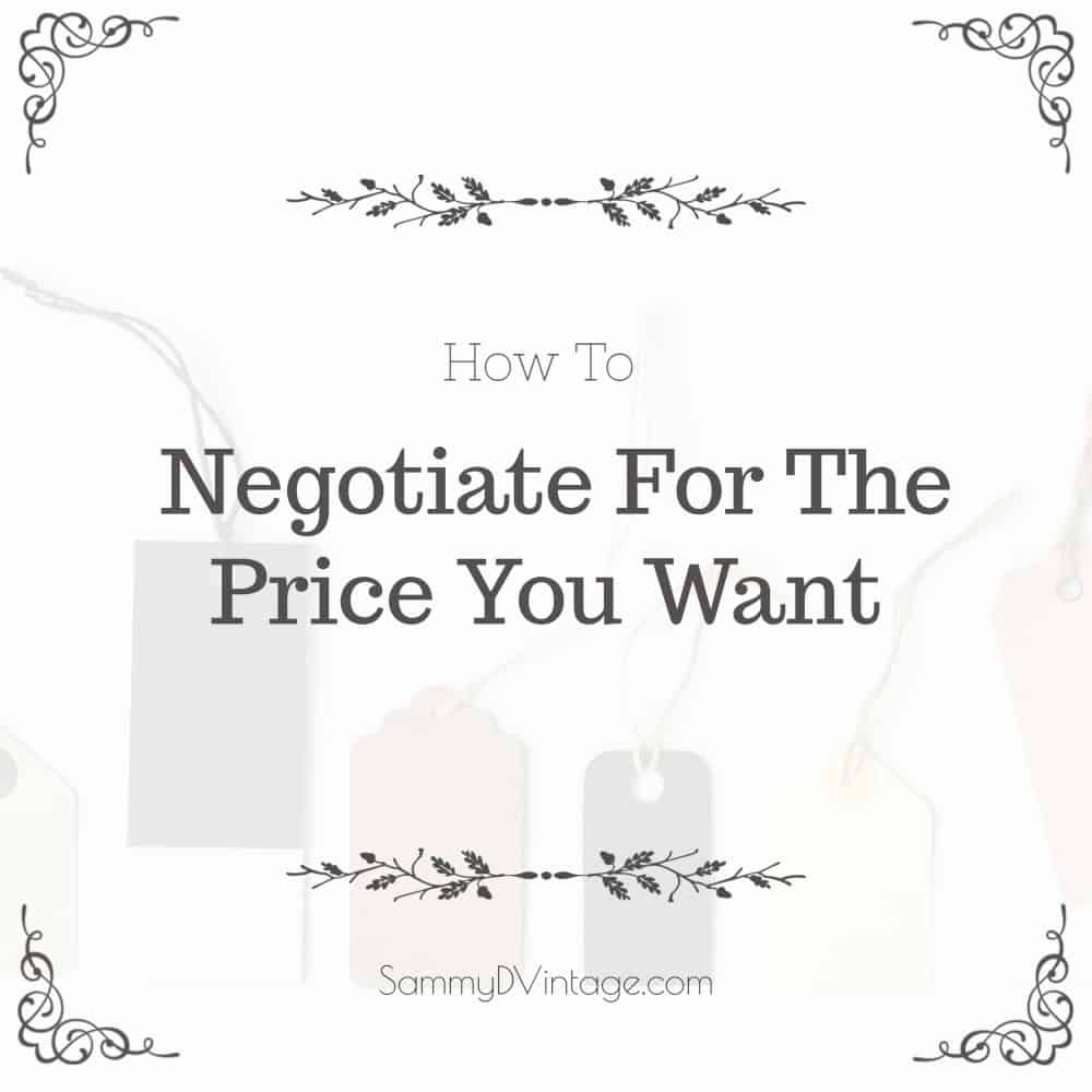 How To Negotiate For The Price You Want
