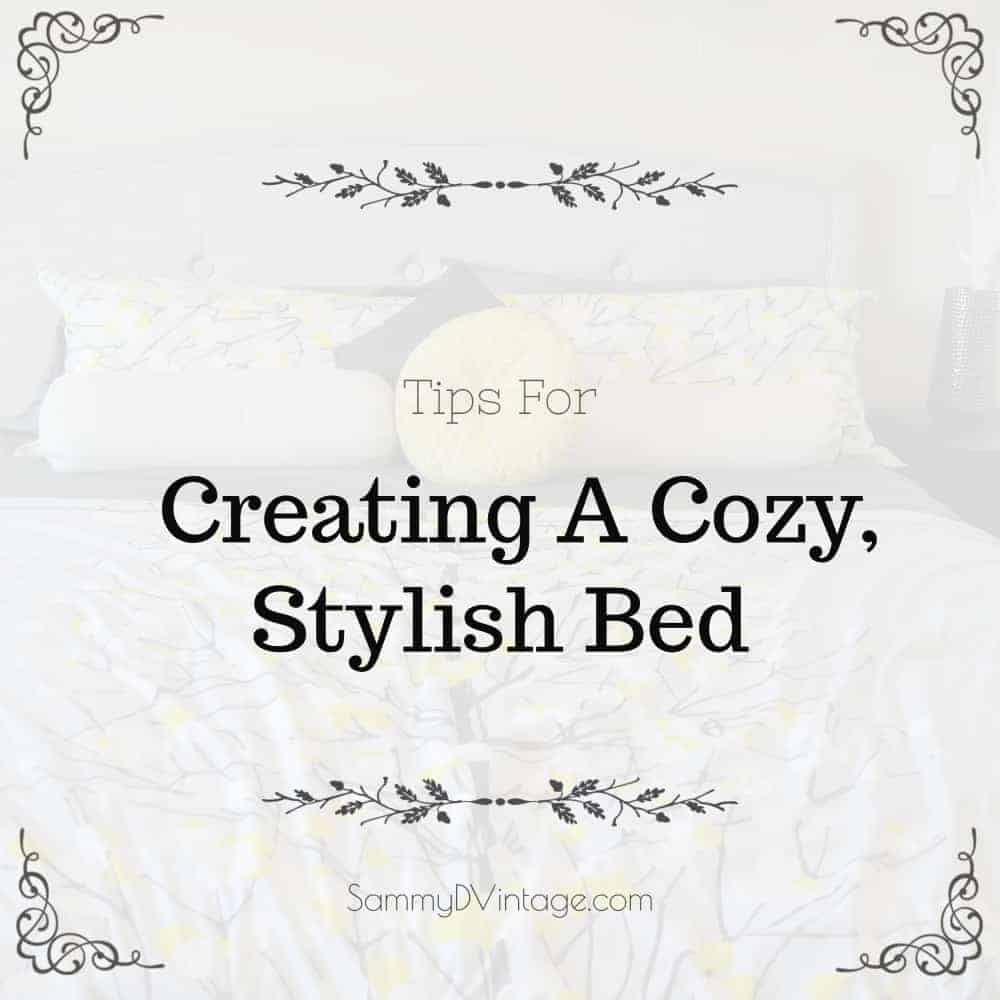 Tips For Creating A Cozy, Stylish Bed