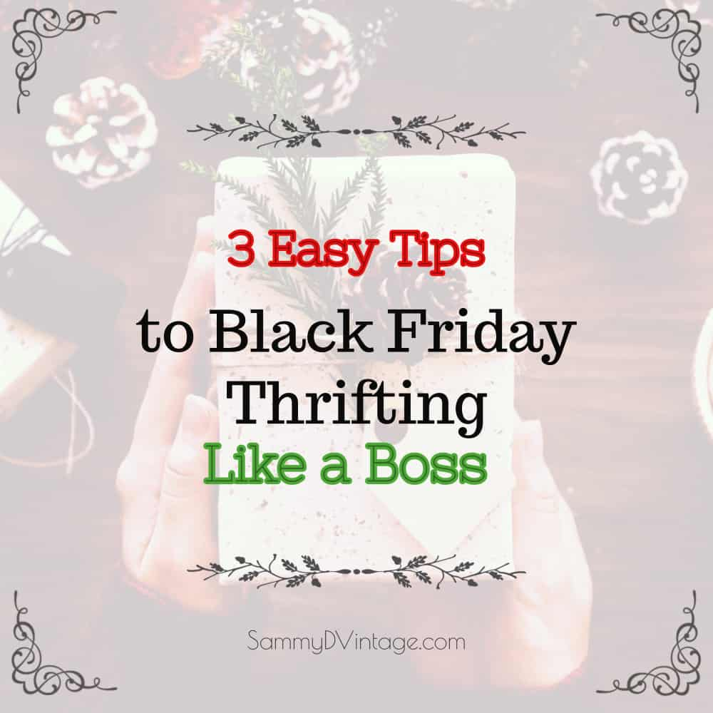3 Easy Tips for Black Friday Thrifting Like a Boss