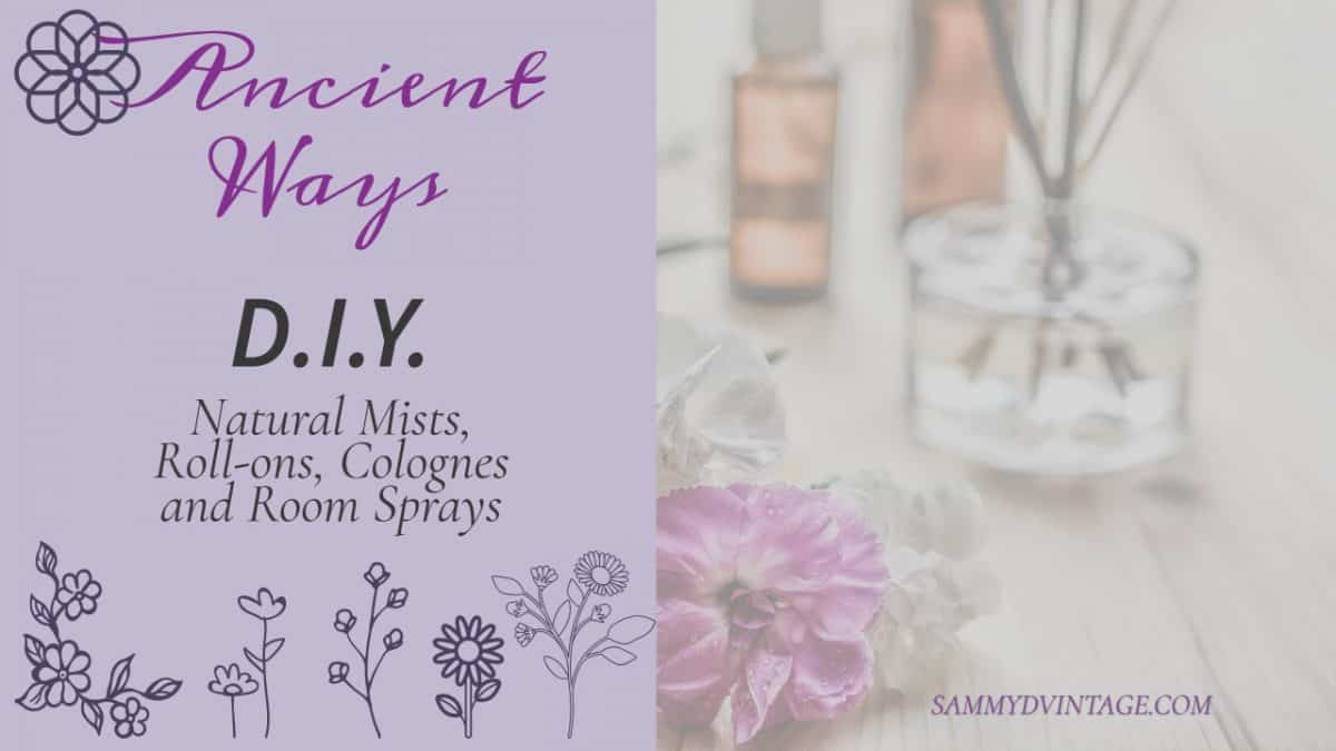 Ancient Ways Diy Mists Roll Ons Colognes And Room Sprays