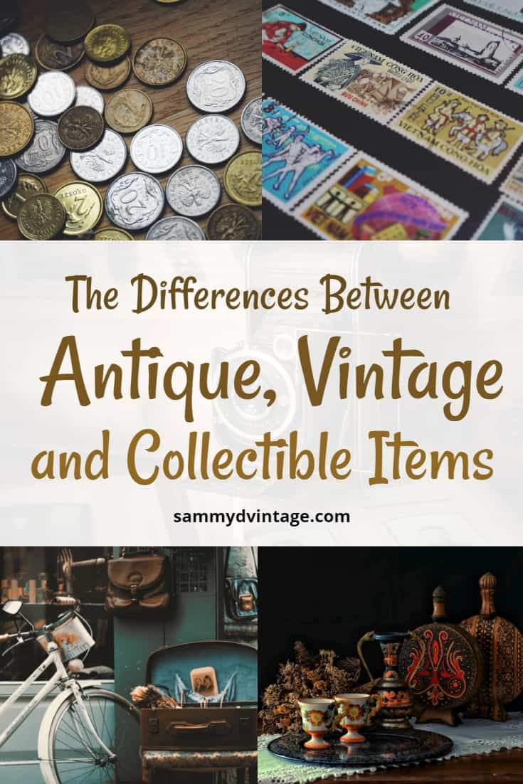 The Differences Between Antique, Vintage and Collectible Items