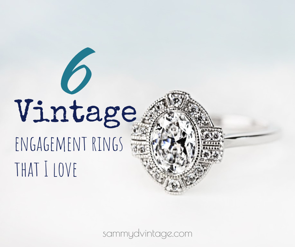6 Vintage Engagement Rings That I Love & Are Perfect For A Modern Bride