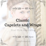 Classic Capelets and Wraps: Your Style Inspiration