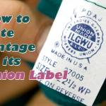 a union label with text how to date vintage by its union label